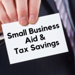 Six Options For Kern County Small Business Aid And Tax Savings